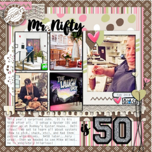 Mr Nifty is 50 scrapbook layout