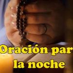 Oración para la noche del martes 19-1-21