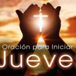 Oración para el jueves 11 de marzo