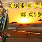 Oración para el domingo 20 de junio