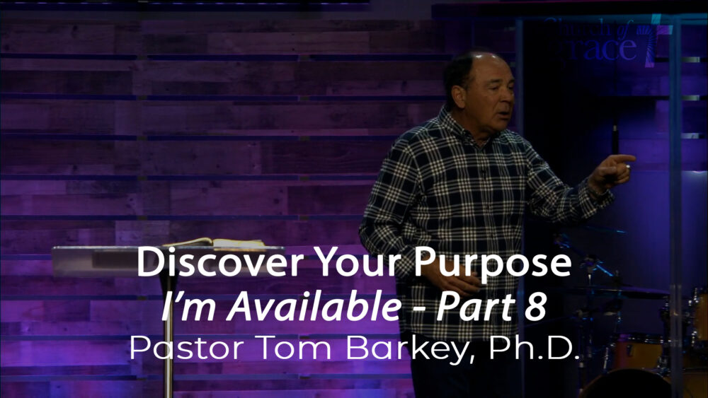 I'm Available - Part 8 - Discover Your Purpose Image