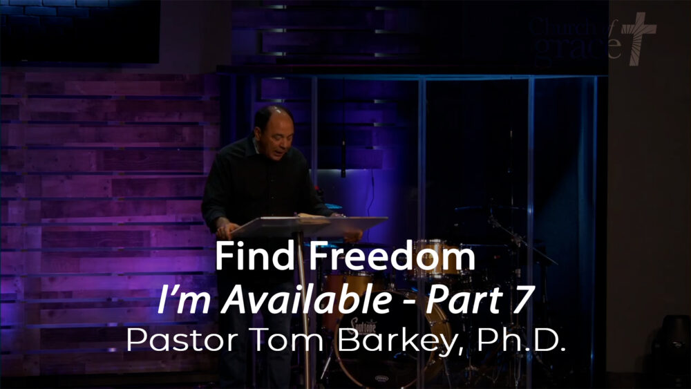 I'm Available - Part 7 - Find Freedom Image