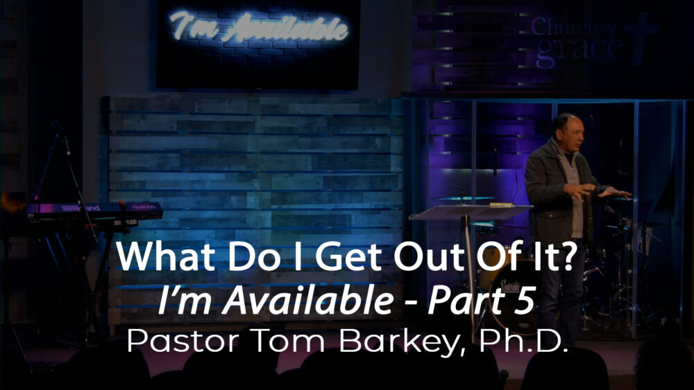 I'm Available - Part 5 - What Do I Get Out Of It? Image