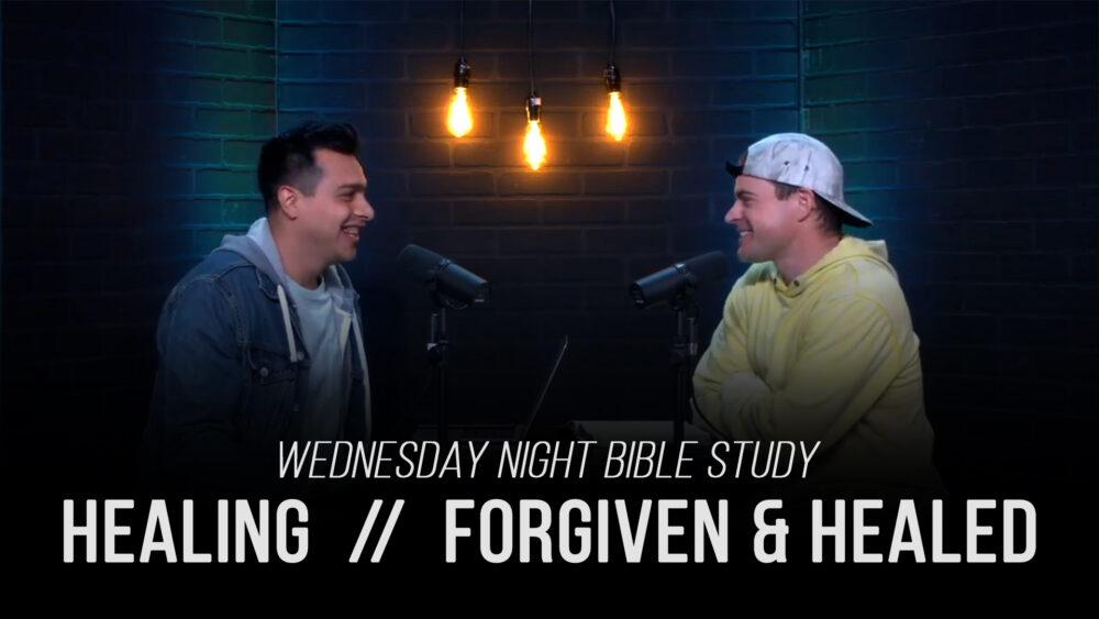 Healing - Part 3 - Forgiveness & Healing Image