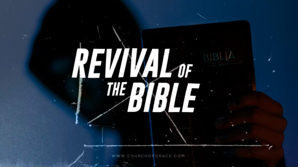 Revival of the Bible