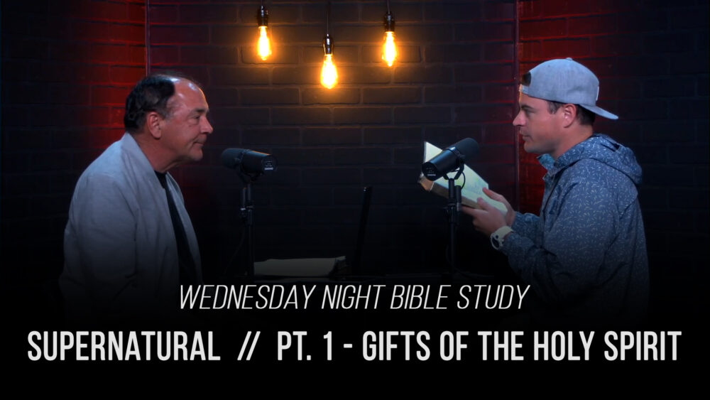 Supernatural - Pt. 1 - The Gifts of the Holy Spirit