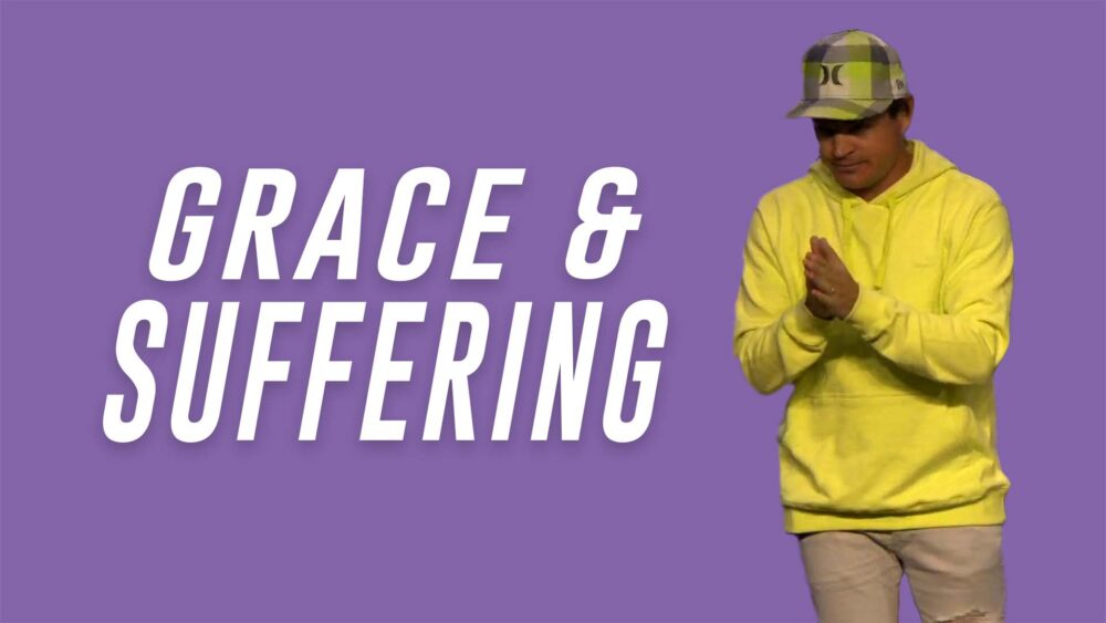 Grace and Suffering (1) - Part 19 - Grace, Not a Prayer, a Way of Life Image