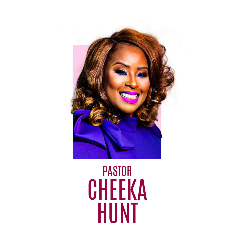 Pastor Cheeka Hunt