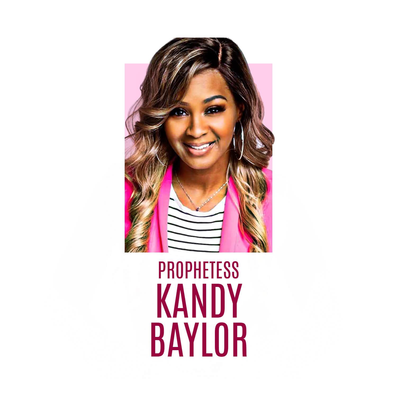 Prophetess Kandy Baylor