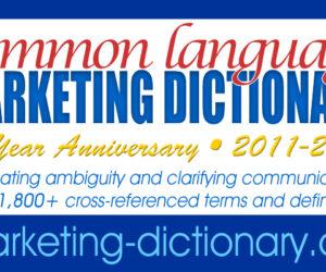 Marketing Dictionary Celebrates 10 Years of Eliminating Ambiguity