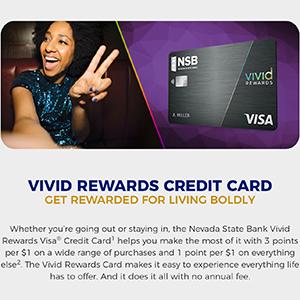 Nevada State Bank: Vivid Rewards Credit Card