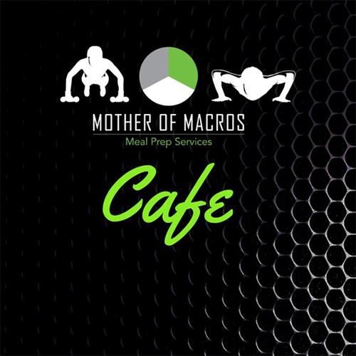 Mother of Macros Café & Meal Prep
