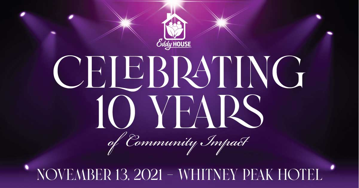 Eddy House 10 Year Anniversary Gala