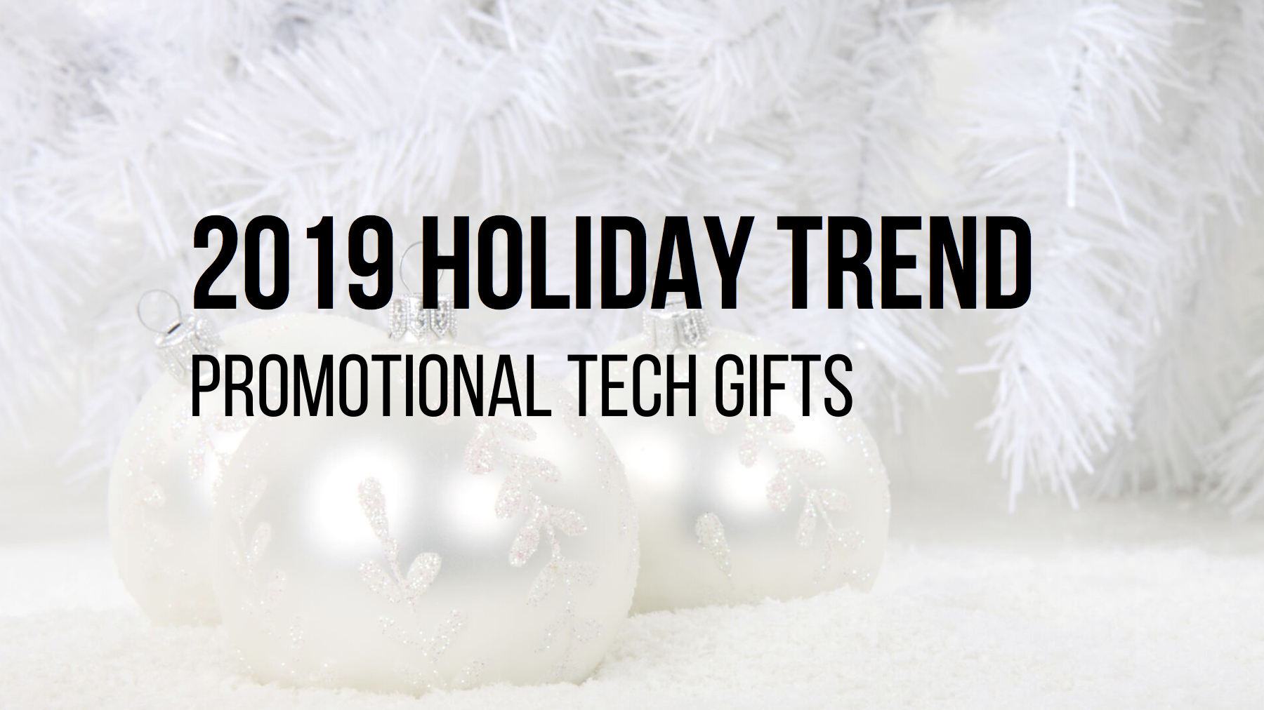 5 Promotional Tech Gifts that are Trending this Holiday Season