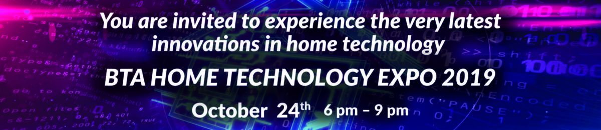 BTA Home Technology Expo 2019