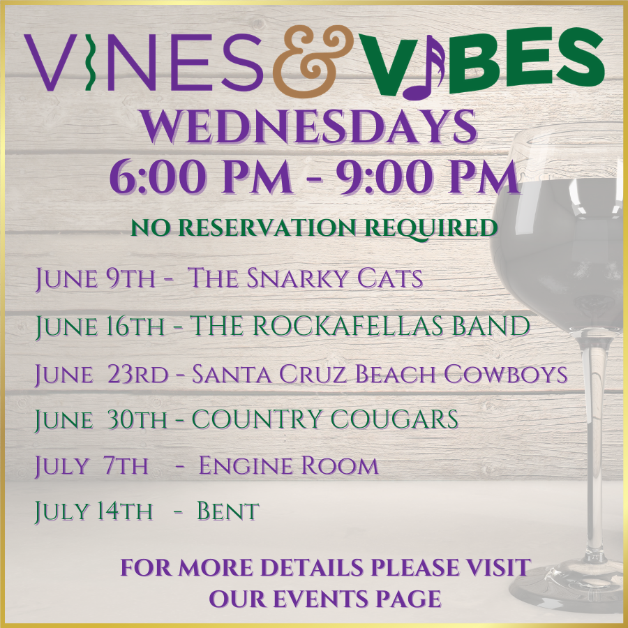 Vines and Vibes Summer Concert Schedule