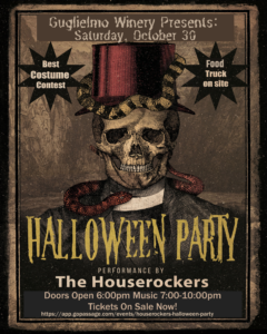 Halloween Party, Saturday October 30th, at Guglielmo Winery with the Houserockers