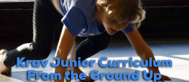 Krav Junior Lions Krav Maga From the Ground Up Curriculum