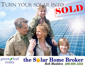 Turn Your Phoenix Solar Into SOLD with the Solar Home Broker