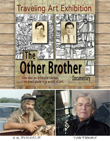 The Other Brother Documentary and Art Exhibition