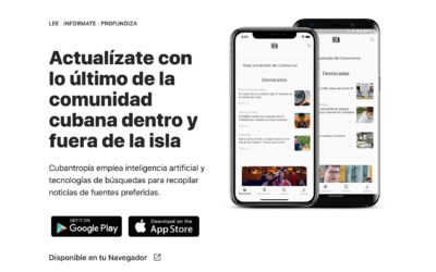Lanzan Cubantropía: la más moderna app de noticias sobre Cuba