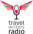 TRAVEL WRITERS RADIO
