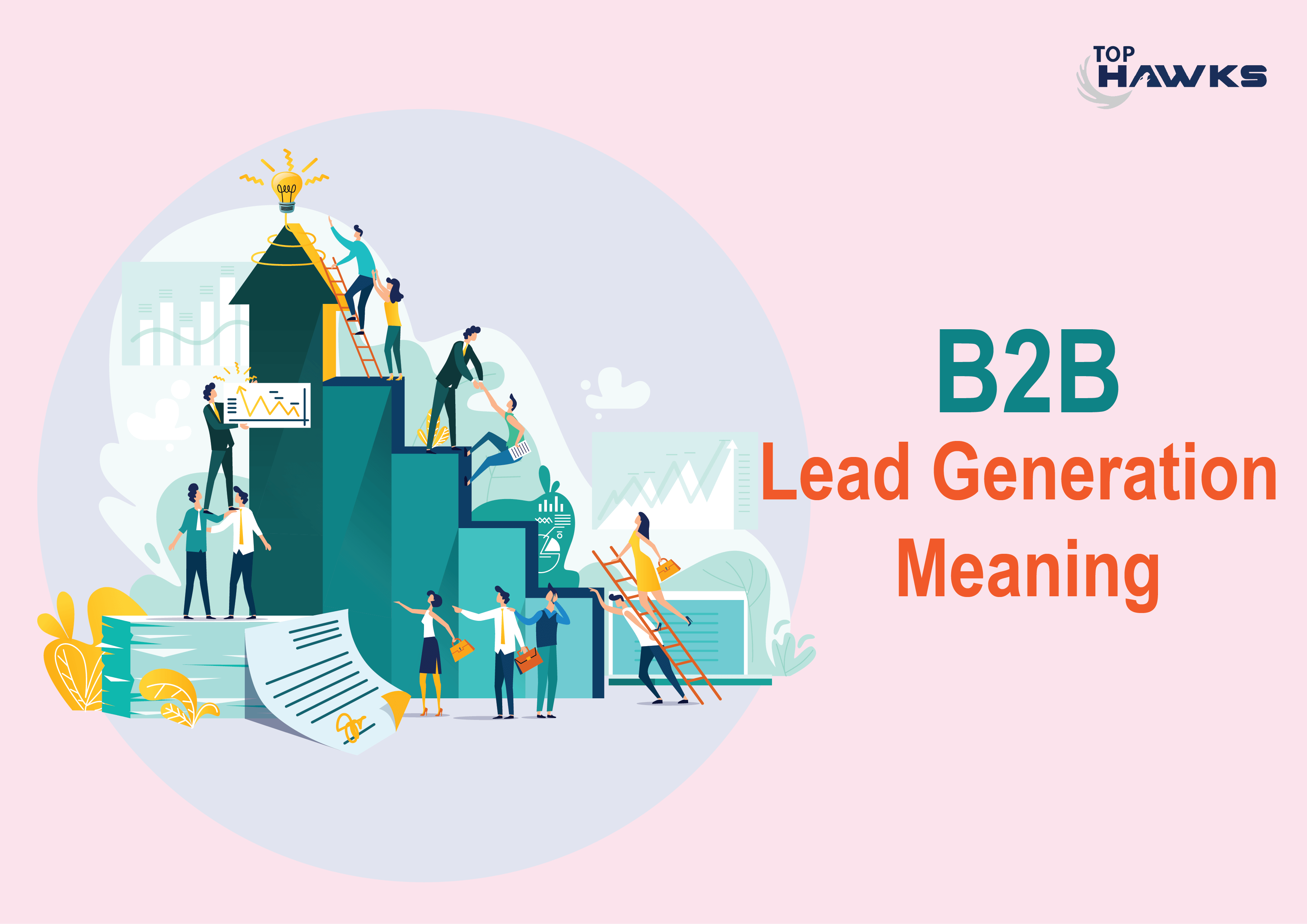 WHAT ARE THE COMMON B2B LEAD GENERATION MISTAKES AND HOW TO TACKLE THOSE???
