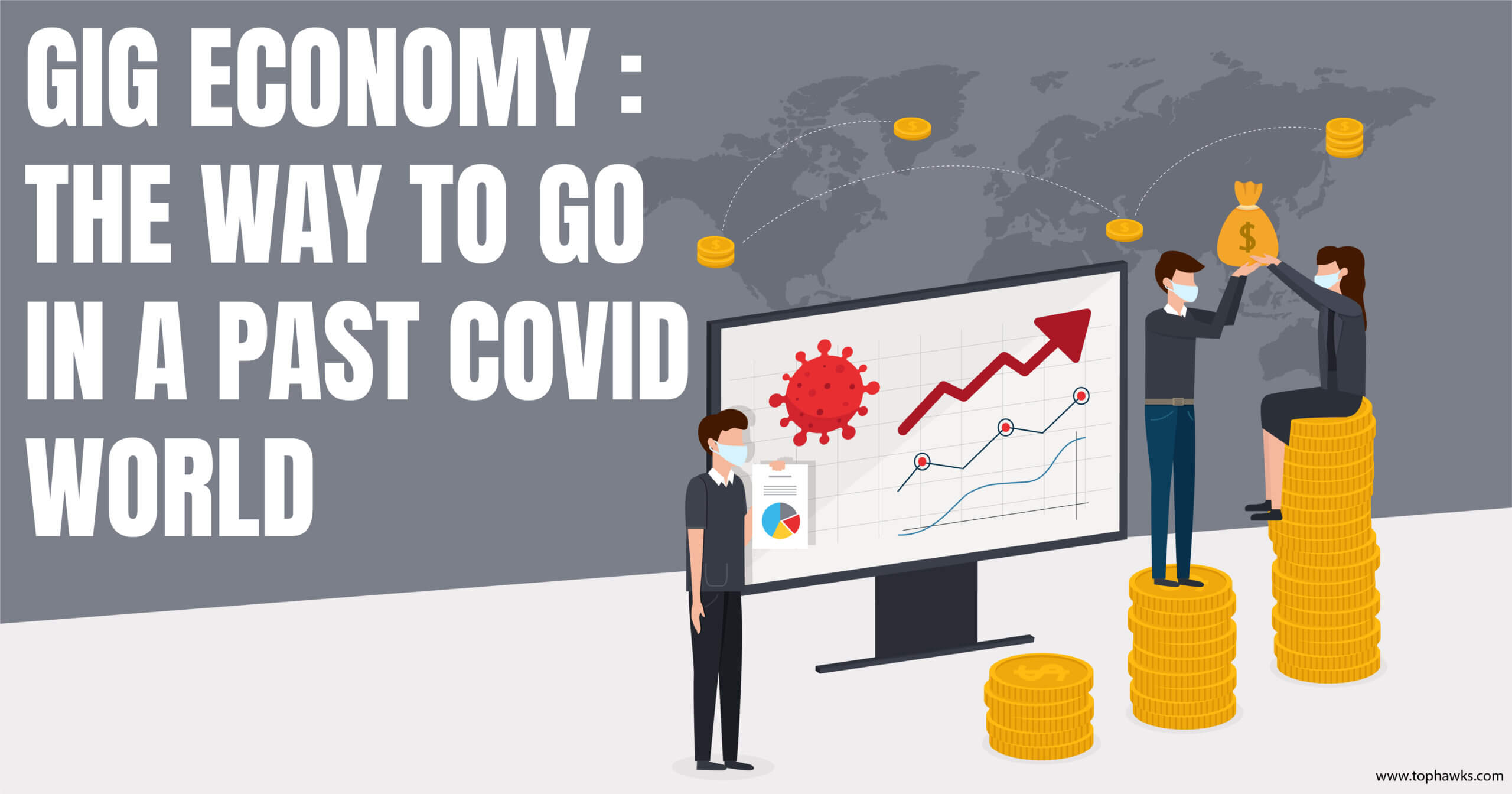 Gig Economy: The way to go in a post covid world