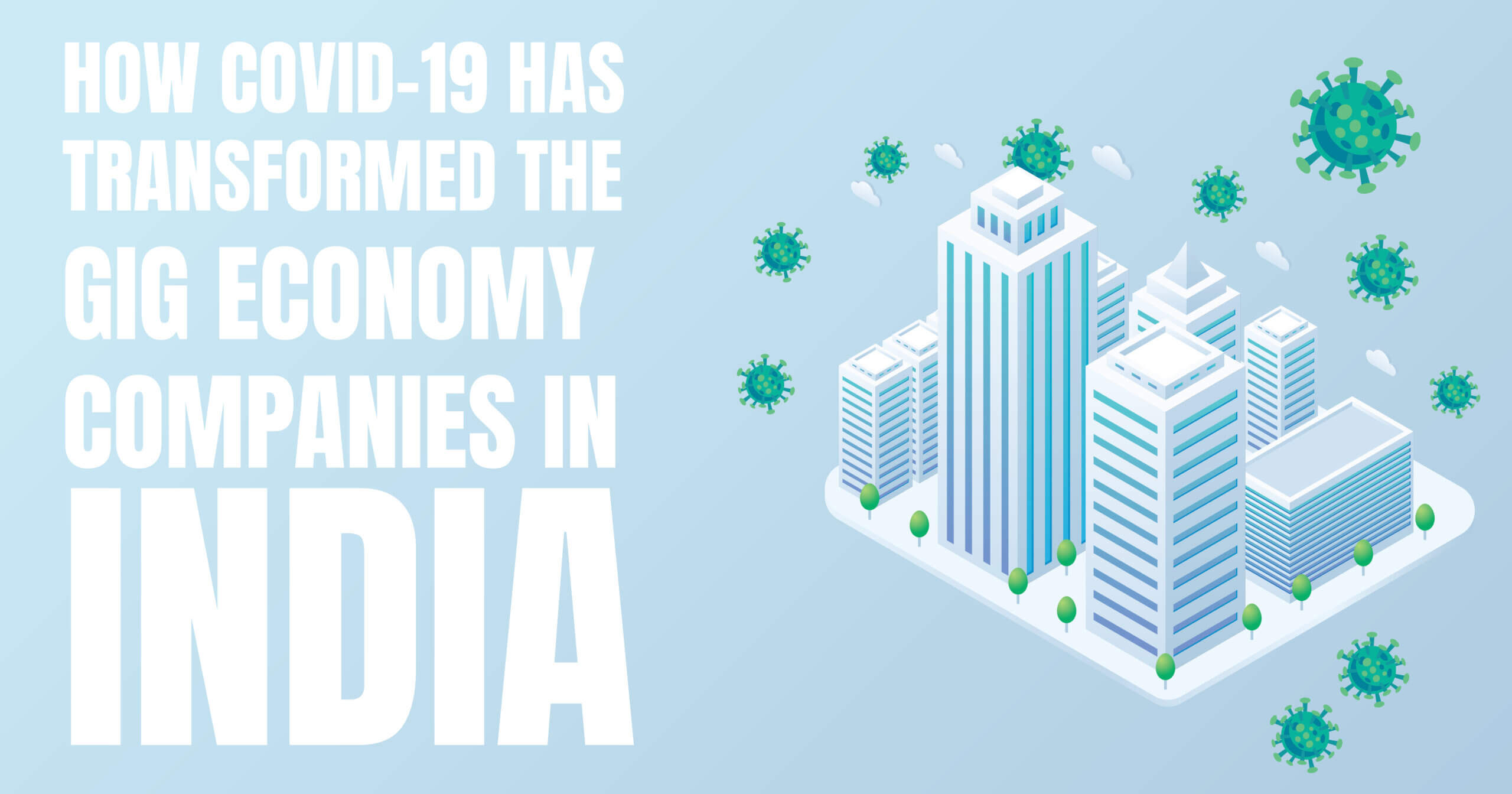 How covid-19 has transformed the gig economy companies in India