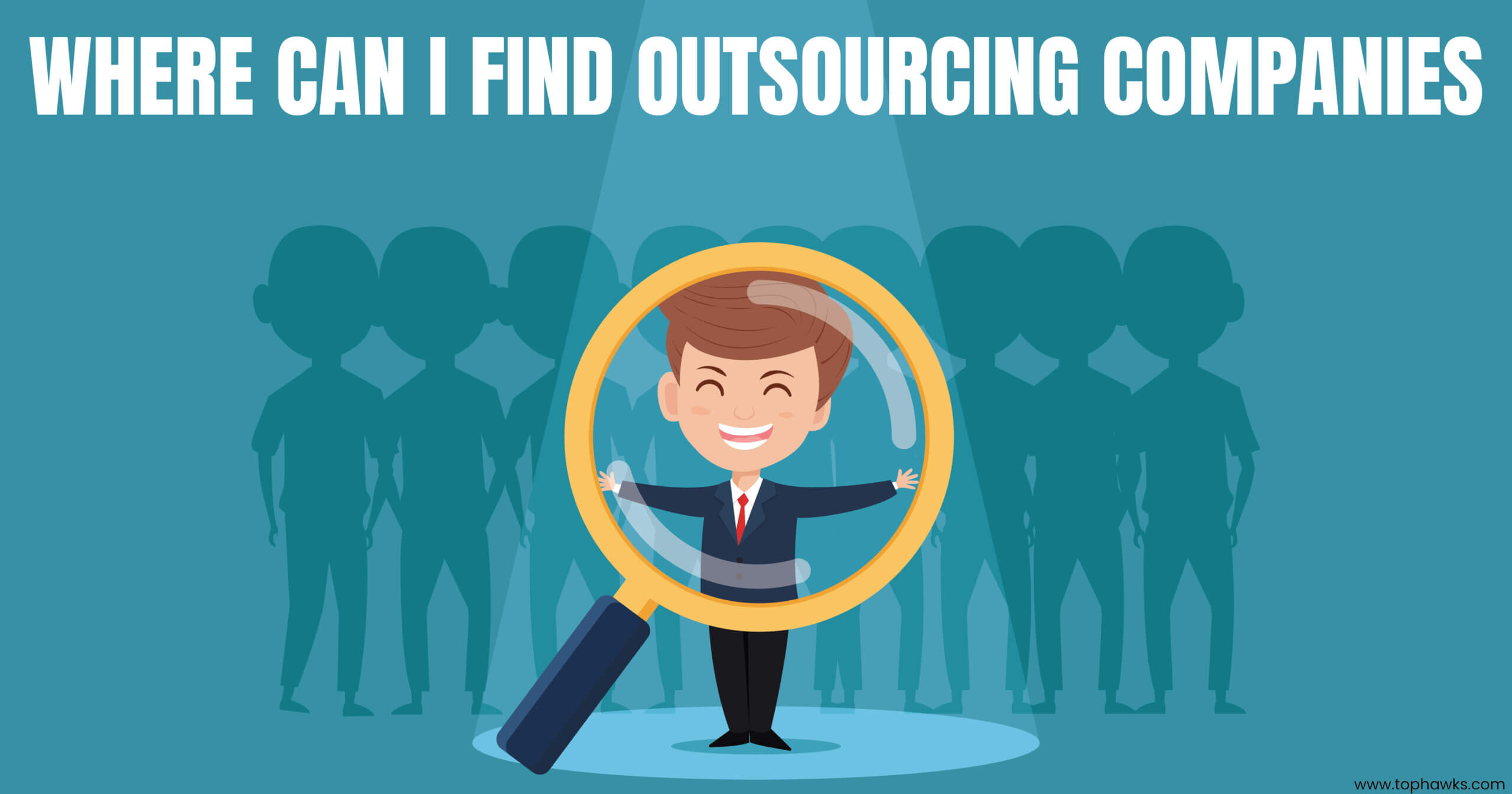 Where can I find outsourcing companies?
