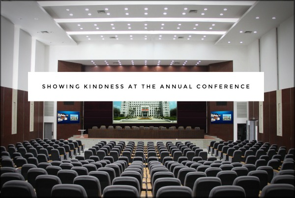 Showing Kindness at the Annual Conference