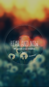 hear and now 1