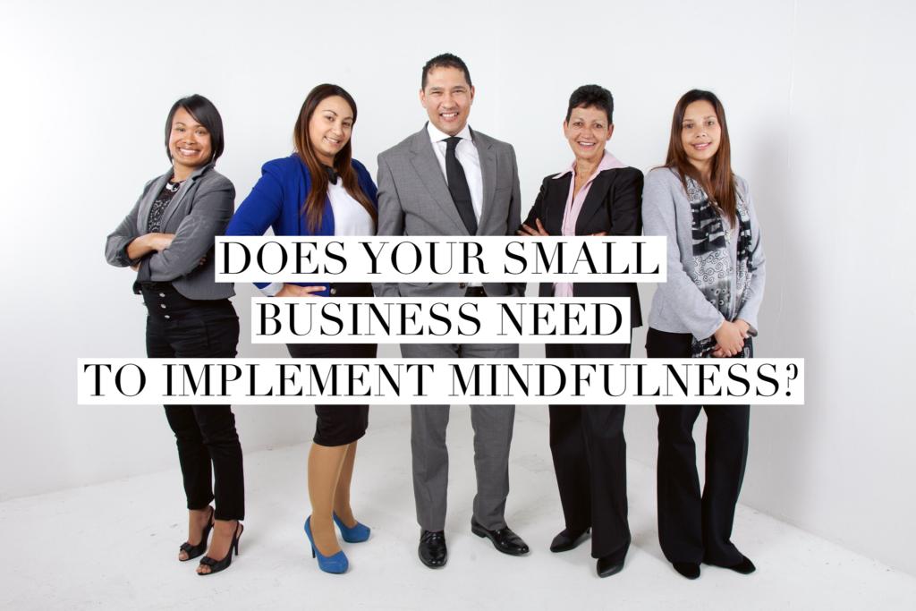 Small business mindfulness