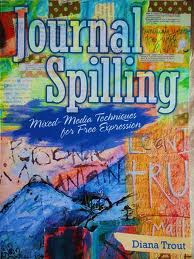 Journal Spilling by Diana Trout