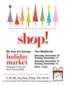 Mt. Airy Art Garage Holiday Market flyer