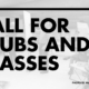 Call for Clubs and Classes