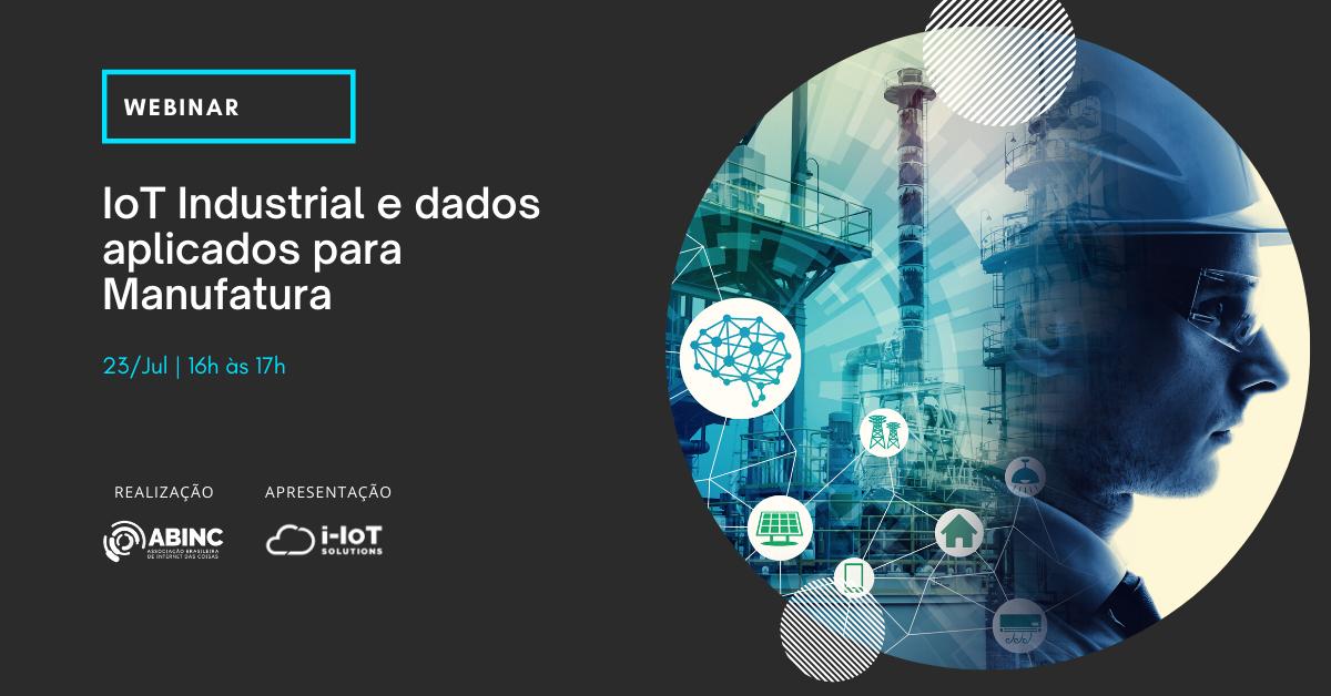 Webinar gratuito focaliza os benefícios da IoT na indústria de manufatura