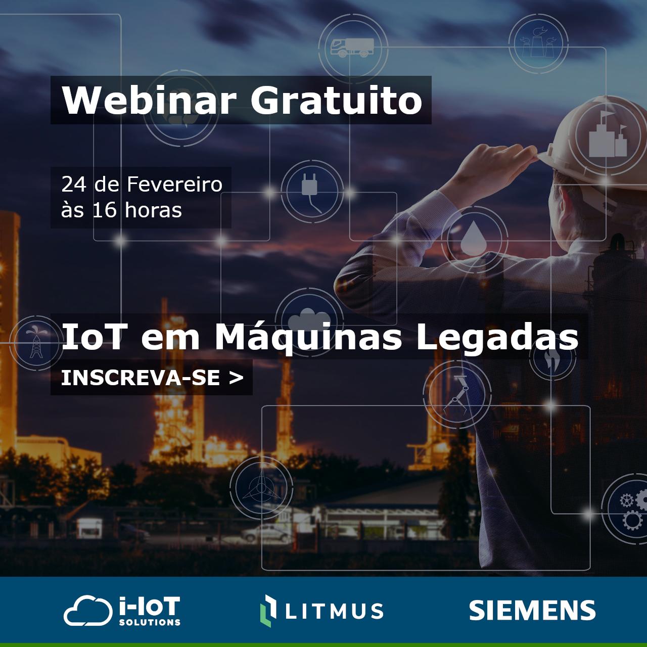 Webinar – IoT em Máquinas Legadas