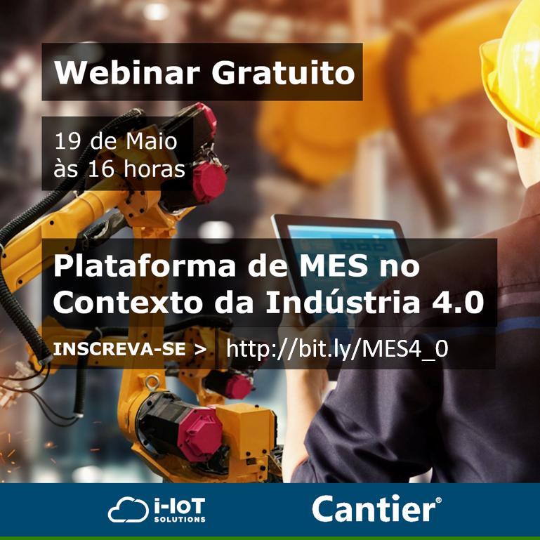 Webinar apresenta a Plataforma MES 4.0 no contexto da Indústria 4.0