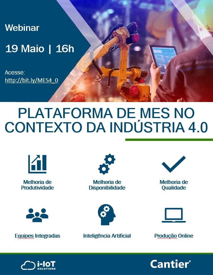 Webinar: Plataforma MES 4.0 no contexto da Indústria 4.0