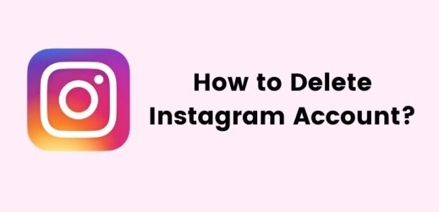 How to Delete an Instagram Account Permanently (2021)