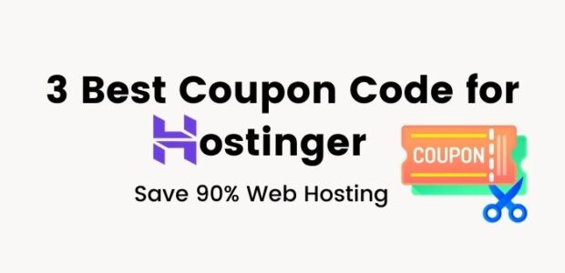 Top 3 Coupon Code for Hostinger