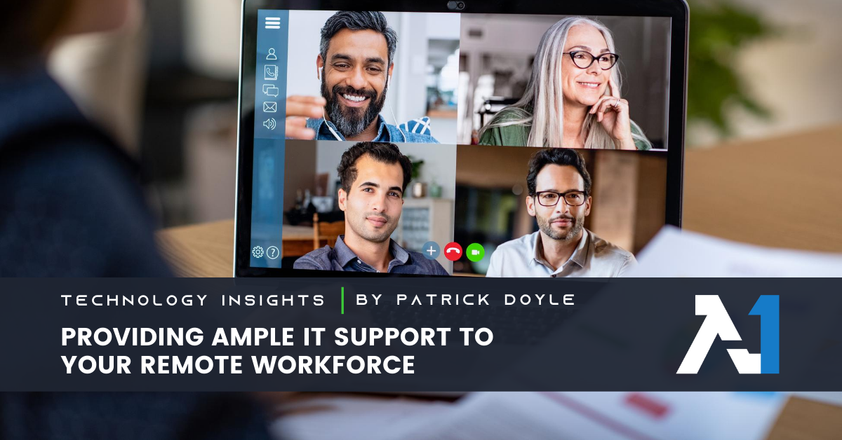 Providing Ample IT Support to Your Remote Workforce | Advocate One