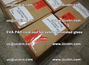 EVA PAD cork pad for safety glazing glass separation (51)