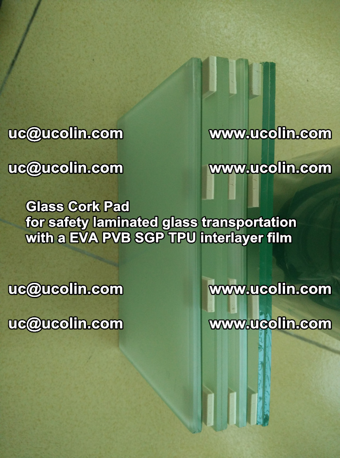 Glass Cork Pad for safety laminated glass transportation with a EVA PVB SGP TPU interlayer film (20)