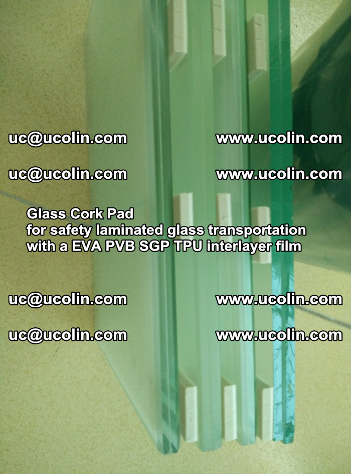 Glass Cork Pad for safety laminated glass transportation with a EVA PVB SGP TPU interlayer film (40)