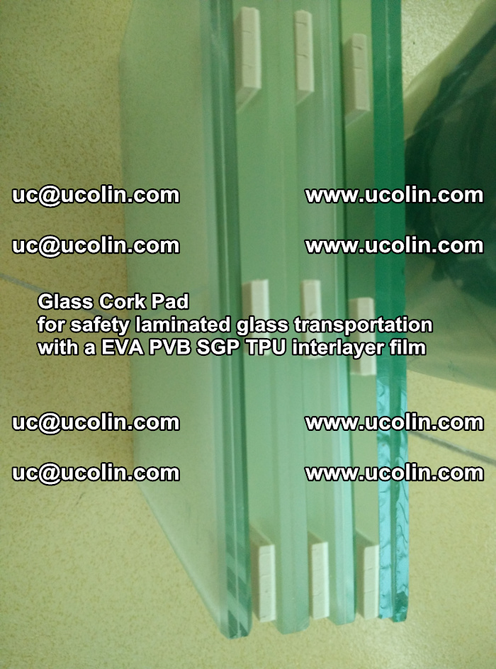 Glass Cork Pad for safety laminated glass transportation with a EVA PVB SGP TPU interlayer film (45)