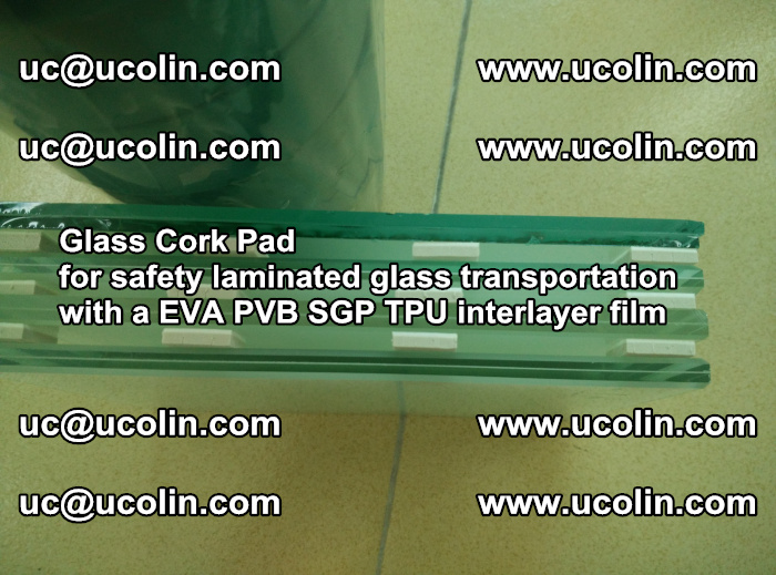 Glass Cork Pad for safety laminated glass transportation with a EVA PVB SGP TPU interlayer film (56)