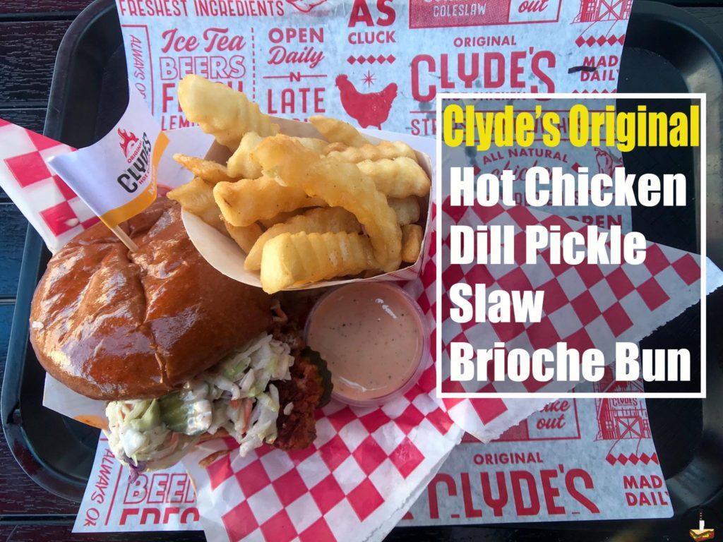 Clyde's Original Hot Chicken sandwich ingredients list
