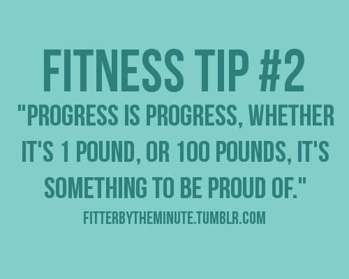 Fitness Motivational Quotes Progress Is Progress, It's Something To Be Proud Of